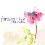 tak malu (single) - farisha irish