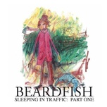 sleeping in traffic: pt. 1 - beardfish