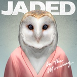 in the morning (single) - jaded