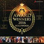 award winners 2016 bollywood - v.a