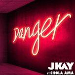 danger (acoustic single) - jkay, shola ama