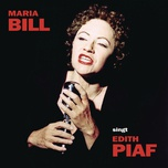 maria bill singt edith piaf - maria bill