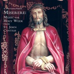 miserere - music for holy week from st. john cantius - the saint cecilia choir