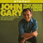 that warm and tender glow - john gary