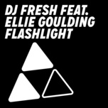 flashlight (remixes ep) - dj fresh, ellie goulding