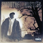 once upon a time in america - smoothe da hustler