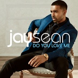 do you love me (single) - jay sean