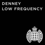 low frequency (remixes ep) - denney