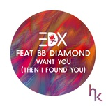 want you (then i found you) (vocal edit) (single) - edx, bb diamond
