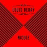 nicole (single) - louis berry