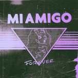 forever (single) - miamigo