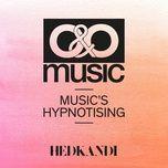 music's hypnotising (single) - o&o music