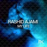 my life (single) - rashid ajami