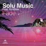 fade (remixes) - solu music, kimblee