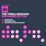 dreaming of you (remixes) (single) - the thrillseekers