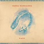 maria magdalena (single) - pasi