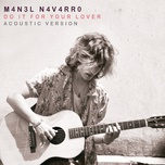 do it for your lover (acoustic single) - manel navarro