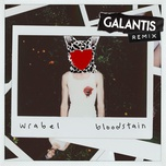 bloodstain (galantis remix) (single) - wrabel
