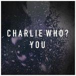 you (single) - charlie who