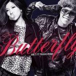 butterfly (single) - mr.t, trang phap