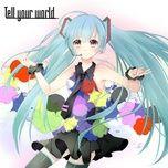tell your world (single 2012) - hatsune miku