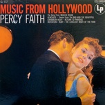 music from hollywood - percy faith