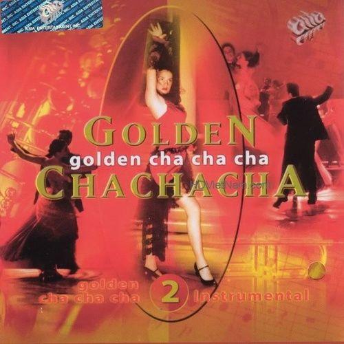 Nhạc Không Lời - Golden Cha Cha Cha