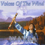 voices of the wind (new age) - wayra