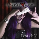 lost child (2010) - moonlight asylum