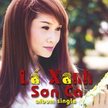 la xanh (single) - son ca