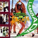 lambada (best remix) - kaoma