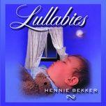 lullabies - hennie bekker