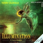 illumination - a celtic blessing - terry oldfield
