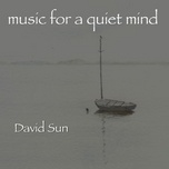 music for a quiet mind - david sun