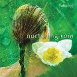 nurturing rain - dan gibson