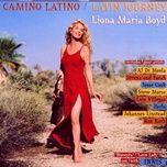 camino latino - latin journey - liona boyd
