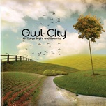all things bright and beautiful (2011) - owl city