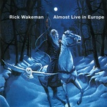 almost live in europe (1995) - rick wakeman