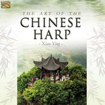 the art of the chinese harp - xiao ying