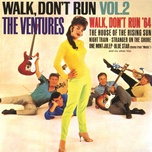 walk dont run (vol. 2) - the ventures