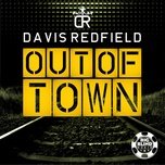out of town (remixes) - davis redfield