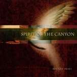 spirit of the canyon - ah nee mah