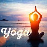 prana yoga (nhac tap yoga) - v.a