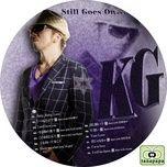 still goes on (2011) - kg