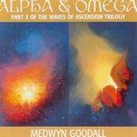 alpha & omega - medwyn goodall