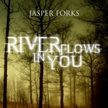 river flows in you - jasper forks