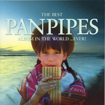 the best panpipes album in the world...ever! (vol 2) - v.a