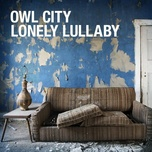 lonely lullaby (single 2011) - owl city