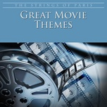great movie themes - the strings of paris