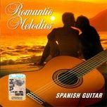 romantic melodies spanish guitar - v.a
